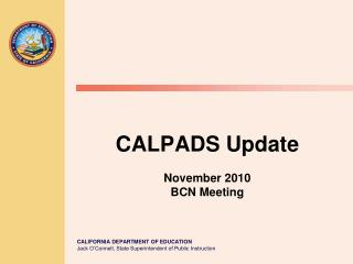 CALPADS Update November 2010 BCN Meeting