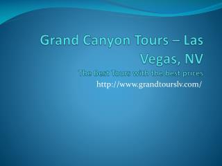 Grand Canyon Tours Las Vegas