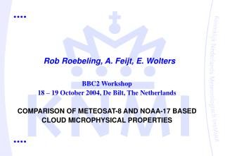Rob Roebeling, A. Feijt, E. Wolters