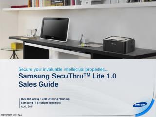 Samsung SecuThru TM  Lite 1.0  Sales Guide