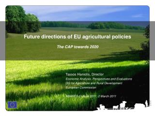 Future directions of EU agricultural policies The CAP towards 2020