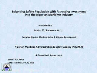 Balancing Safety Regulation with Attracting Investment into the Nigerian Maritime Industry