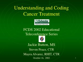 Understanding and Coding Cancer Treatment