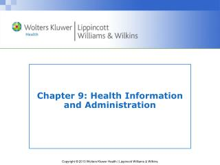 Chapter 9 : Health Information and Administration