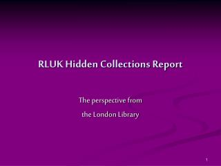 RLUK Hidden Collections Report