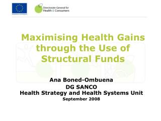 Maximising Health Gains through the Use of Structural Funds