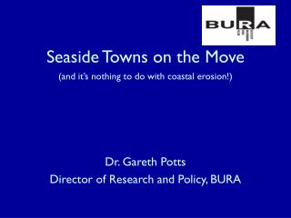 Seaside Towns on the Move (and it's nothing to do with coastal erosion!)