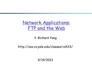 Network Applications: FTP and the Web
