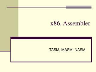 x86, Assembler