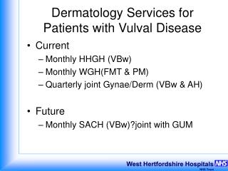 Dermatology Services for Patients with Vulval Disease
