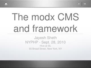 The modx CMS and framework