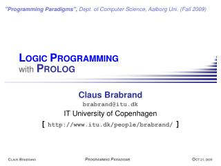 L OGIC  P ROGRAMMING with  P ROLOG