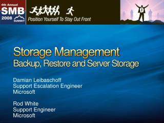Storage Management Backup, Restore and Server Storage