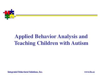 Applied Behavior Analysis and Teaching Children with Autism