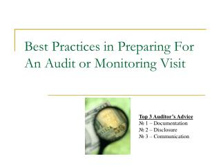 Best Practices in Preparing For An Audit or Monitoring Visit
