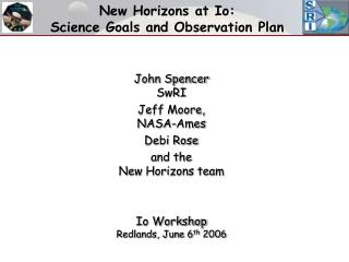 New Horizons at Io:   Science Goals and Observation Plan