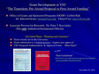 "Grant Development at YSU "" The Transition: Pre-Award Proposal to Post-Award Funding"""