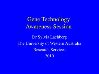 Gene Technology  Awareness Session