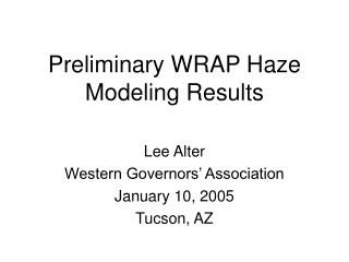 Preliminary WRAP Haze Modeling Results