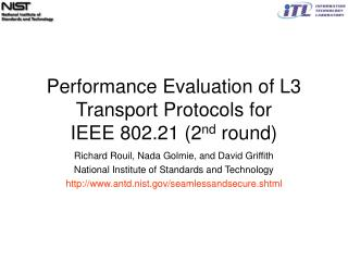 Performance Evaluation of L3 Transport Protocols for  IEEE 802.21 (2 nd  round)