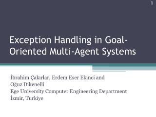 Exception Handling in Goal-Oriented Multi-Agent Systems