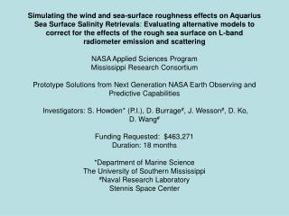 Earth Observations: •  Aquarius Mission Microwave Radiometer and Scatterometer Data