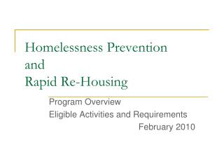 Homelessness Prevention and Rapid Re-Housing