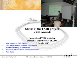 Status of the FAIR project at GSI, Darmstadt International TRD workshop