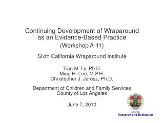Continuing Development of Wraparound as an Evidence-Based Practice (Workshop A-11)