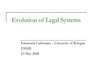 Evolution of Legal Systems