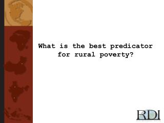 What is the best predicator for rural poverty?
