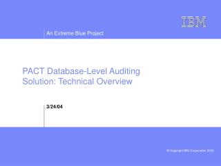 PACT Database-Level Auditing Solution: Technical Overview