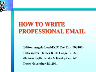 HOW TO WRITE PROFESSIONAL EMAIL