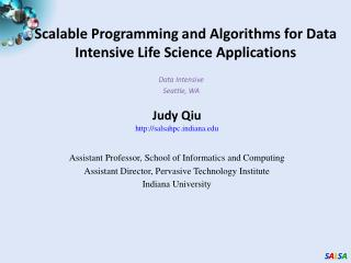 Scalable Programming and Algorithms for Data Intensive Life Science Applications