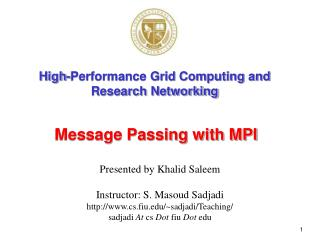 High-Performance Grid Computing and Research Networking