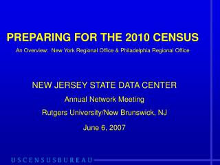 PREPARING FOR THE 2010 CENSUS