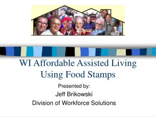 WI Affordable Assisted Living Using Food Stamps