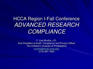 HCCA Region I-Fall Conference ADVANCED RESEARCH COMPLIANCE
