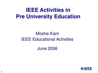 IEEE Activities in  Pre University Education