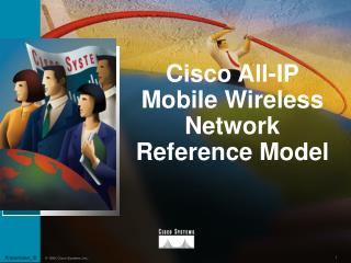 Cisco All-IP Mobile Wireless Network Reference Model