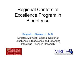 Regional Centers of Excellence Program in Biodefense