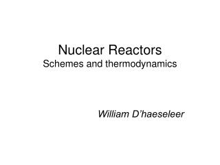 Nuclear Reactors Schemes and thermodynamics