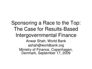Sponsoring a Race to the Top: The Case for Results-Based Intergovernmental Finance