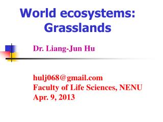 World ecosystems: Grasslands