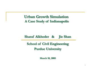 Urban Growth Simulation  A Case Study of Indianapolis