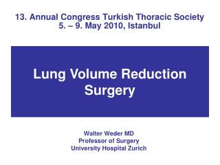 13. Annual Congress Turkish Thoracic Society 5. – 9. May 2010, Istanbul