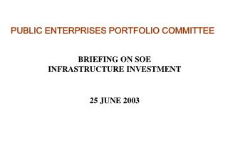 PUBLIC ENTERPRISES PORTFOLIO COMMITTEE