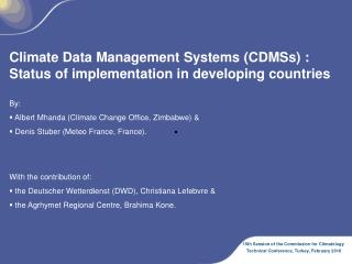 Climate Data Management Systems (CDMSs) : Status of implementation in developing countries