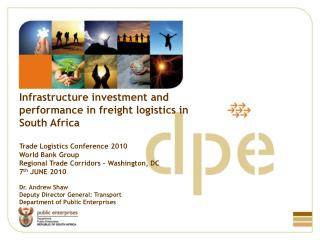 Infrastructure investment and performance in freight logistics in South Africa