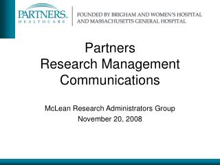 Partners  Research Management  Communications